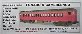 Funaro & Camerlengo HO PRR P-54 Coach  2CP2 trucks ONE PIECE BODY 6950 image 1