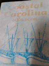 Coastal Carolina Cookbook 1985 Paperback  - $9.50