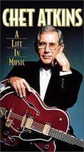 Chet Atkins - A Life in Music [VHS] [VHS Tape]