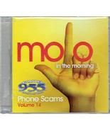 Mojo in the Morning Phone Scams Volume 14 [Audio CD] Mojo and the Mornin... - $49.49