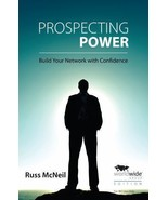 Prospecting Power : Build Your Network with Confidence II by Russ McNeil... - $42.75