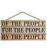 """OF THE PEOPLE, FOR THE PEOPLE, BY PEOPLE Distressed Wood Slat Sign, 10"""" ... - $17.72"""