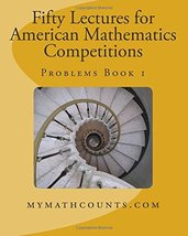 Fifty Lectures for American Mathematics Competitions  Problems Book 1 [P... - $18.22