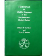 Field manual of wildlife diseases in the southeastern United States Davi... - $64.28