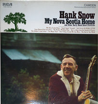 "Hank Snow   "" My Nova Scotia Home And Other Early Favorites "" RCA CAS-22... - $9.00"