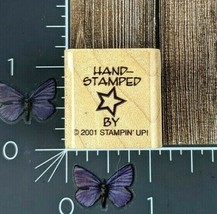 Stampin' Up! Hand Stamped By Star Rubber Stamp 2001 Wood Mount #Y105 - $2.72
