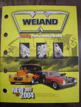 Weiand Performance Racing Catalog Magazine 2004 - $5.95