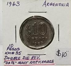 "Argentina 10 Pesos Error Coin 1963 KM35 Double Die Rev. ""Date"" Most Noti... - $10.00"