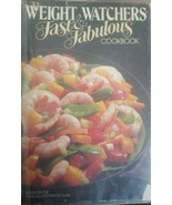 Weights Watchers' Fast and Fabulous Cookbook : 250 Delicious Recipes  - $4.99
