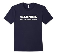 New Shirts - Coffee Lover Shirt Warning Not A Morning Person Funny TShir... - $19.95+