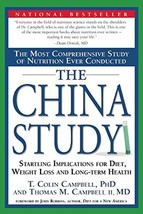 The China Study: The Most Comprehensive Study of Nutrition Ever Conducted And th image 2