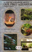 Step by Step Book About Our First Aquarium Barrie, Anmarie and Barrie, A... - $2.96