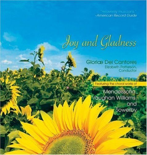 Joy   gladness by gloriae dei cantores