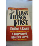 First Things First by A., Roger Merrill, Rebecca R. ... - $7.43