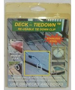 Deck TieDon Re Usable Tid Down Clip Stainless Steel Use On Decks - $8.99