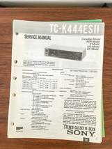 Sony TC-K444ESII TC-K444 ES II Cassette Service Manual *Original* - $23.14