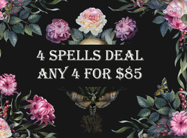 DISCOUNTS TO $85 4 SPELL DEAL PICK ANY 4 FOR $85 DEAL BEST OFFERS MAGICK  - $141.00