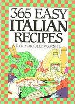 365 Easy Italian Recipes. a John Boswell Associates Book (365 Ways Serie... - $2.31