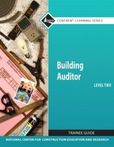 Building Auditor Level 2 Trainee Guide (Nccer Contren Learning Series) [... - $139.85