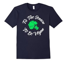 Tis The Season To Be Vegan Funny Cool T Shirt Men - $17.95+