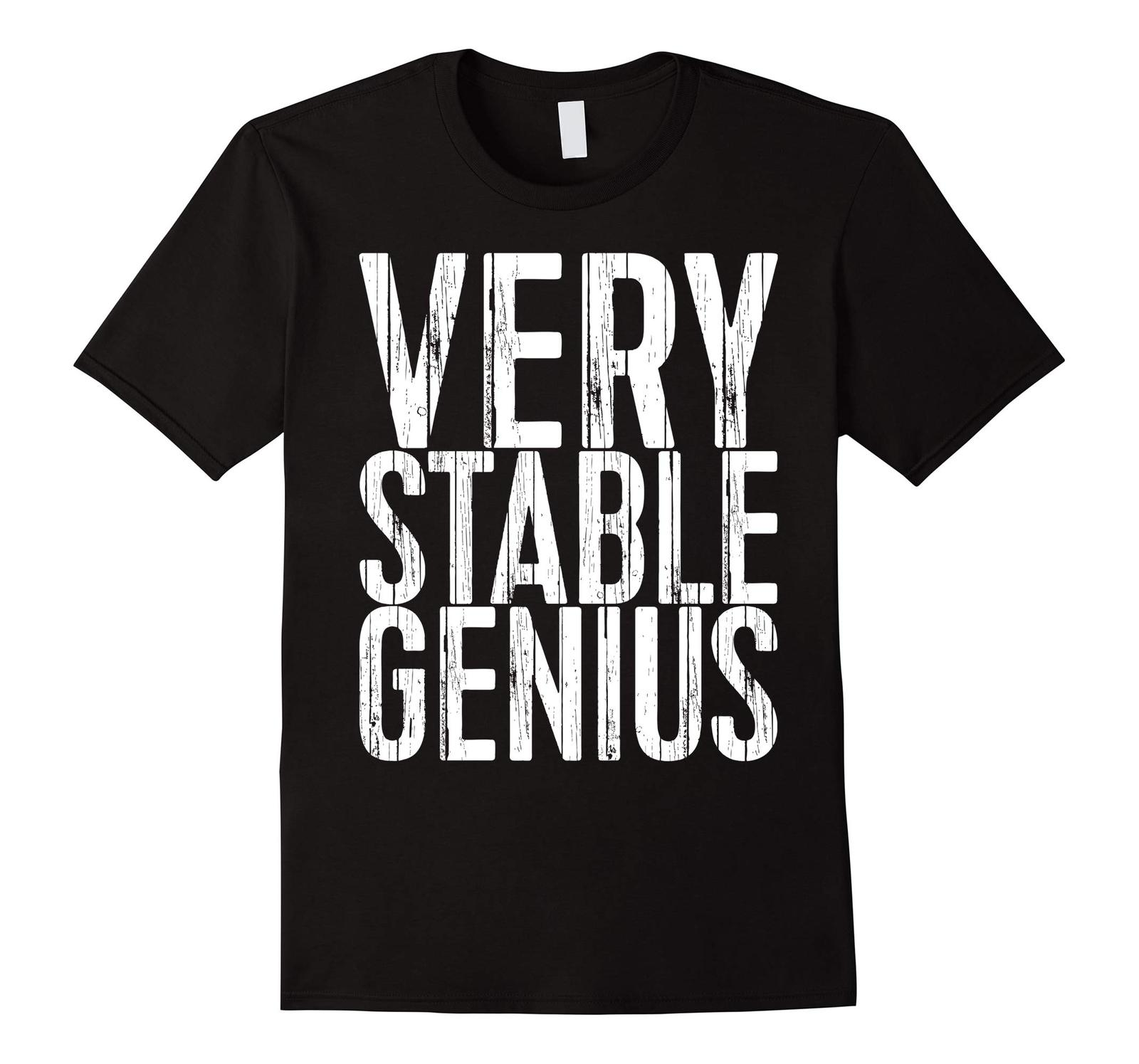 Large size shirts -  Very Stable Genius T-Shirt Political Gift Shirt Men