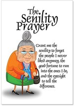 Senility Prayer - Funny Woman Happy Birthday Note Card with Envelope 4.63 x 6.75
