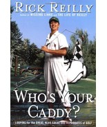 Who's Your Caddy?: Looping for the Great, Near Great, and Reprobates of ... - $1.49