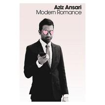 Modern Romance (hardcover): by  Aziz Ansari