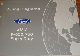 2017 Ford TRUCK F-650 F650 F750 F-750 Wiring Electrical Diagram Manual OEM  - $39.55