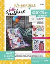 Hello Sunshine! The Machine Embroidery Version Softcover Book - Designs ... - $67.20