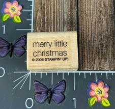 Stampin' up! Merry Little Christmas Rubber Stamp 2006 Mini Wood Mount #I50 - $2.23