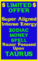 Money Spell Highly Charged Spell For Taurus Millionaire Magic for Luck M... - $47.00