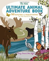 The Kids' Ultimate Animal Adventure Book: 745 Quirky Facts and Hands-On ... - $21.68