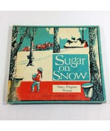 Sugar on Snow 1966 Childrens Vtg Book Nancy Dingman Watson Ex Library Ha... - $100.99