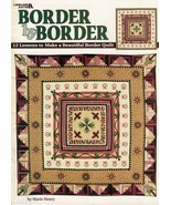 Border By Border Lessons to Make Border Quilt by Marie Henry Leaflet 1894 - $7.95