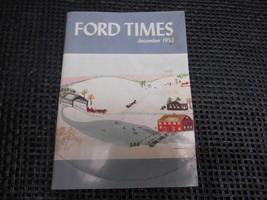 Old Vtg FORD MOTOR Co. Magazine FORD TIMES December 1952 J&J Motors Cant... - $9.89
