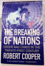 The Breaking Of Nations - Order & Chaos in the 21st Century - Robert Coo... - $6.81
