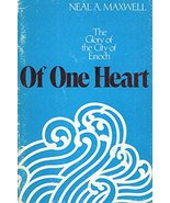 Of one heart: The glory of the City of Enoch Maxwell, Neal A - $58.73