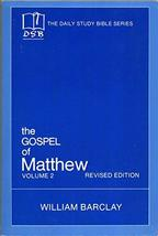 The Gospel of Matthew: Vol. 2, Chapters 11-28 (The Daily Study Bible Ser... - $6.46