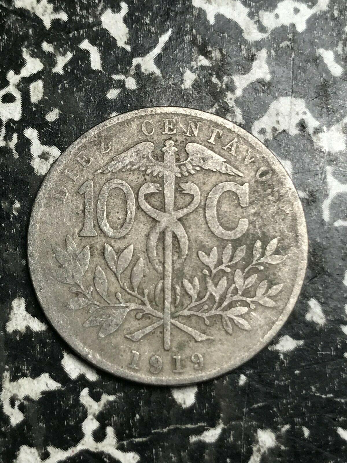 1919 Bolivia 10 Centavos Lot#L4018