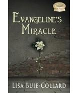 Evangeline's Miracle [Paperback] Buie-Collard, Lisa - $13.84