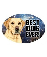 "Yellow Labrador BEST DOG EVER! Oval 4""x6"" Fridge Car Magnet Large Size U... - $5.89"