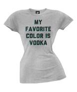 My Favorite Color Is Vodka Juniors T-Shirt - $18.95