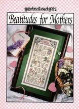 Good-Natured-Girls Beatitudes for Mother Cross Stitch Leaflet 24509 - $8.50