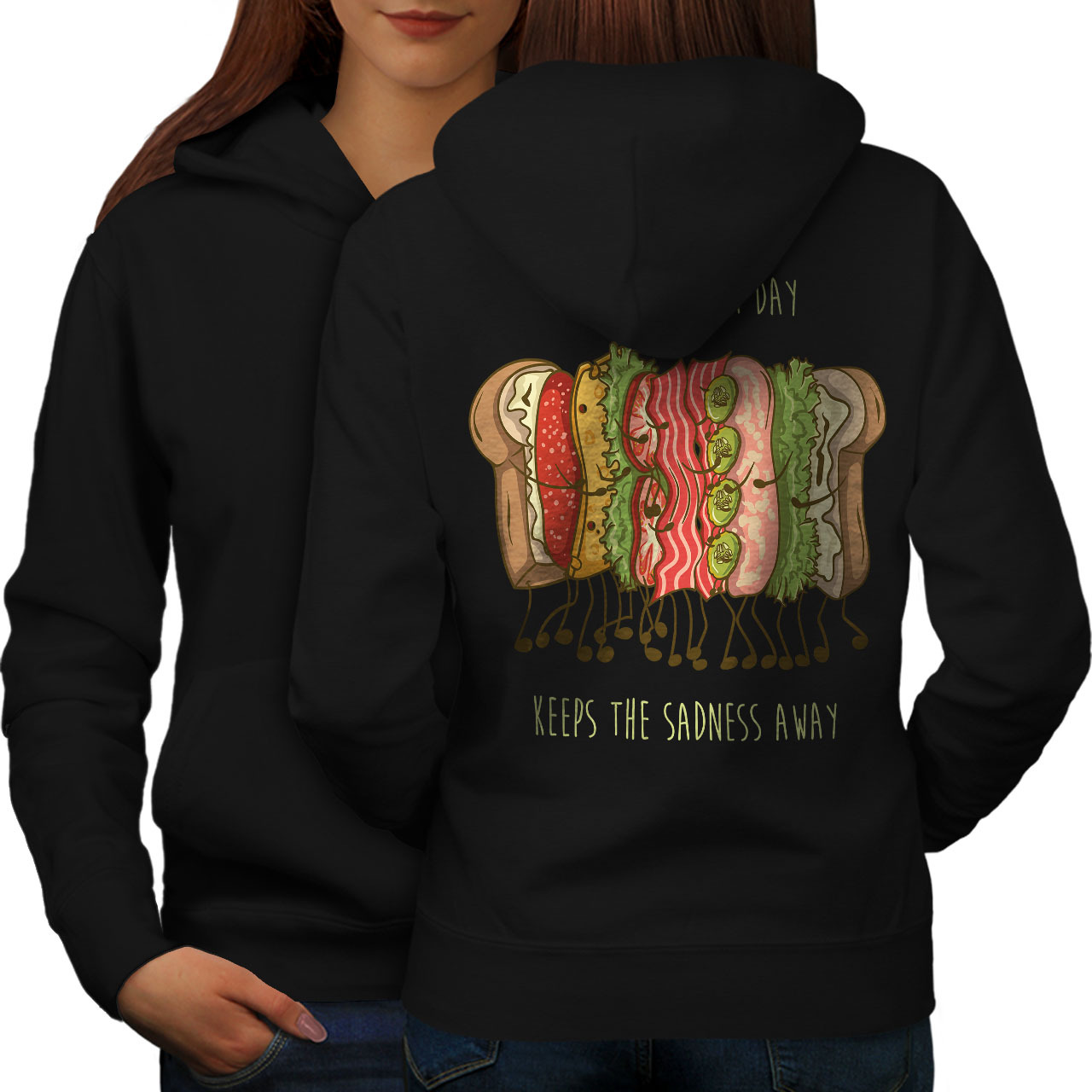 Primary image for Funny Sandwich Quote Sweatshirt Hoody Food Women Hoodie Back