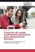 Creación de juego multimedia educativo para dispositivos móviles: Sinergia - $53.49