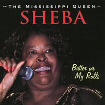 Sheba  – Butter On My Rolls CD - $9.99