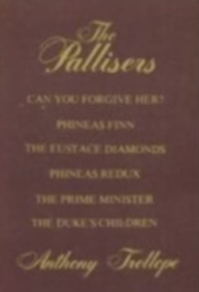 The Pallisters The Six Famous Parlimentary Novels