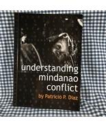 Understanding Mindanao Conflict By Patricio Diaz - $39.59