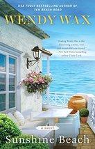 Sunshine Beach (Ten Beach Road Series) [Paperback] Wax, Wendy image 1